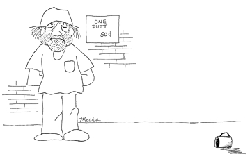Cartoon: Panhandler puts tin cup on sidewalk, sign says One Putt 50 cents